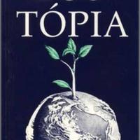 Ernest Callenbach: Ecotópia (könyvajánló)