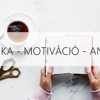 Motiváció a munkahelyen, előrelépés és Anglia