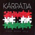 Kárpátia - Piros, fehér, zöld (2006)