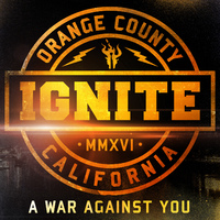 Ignite - A War Against You (2016)