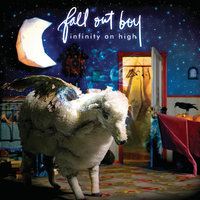 Fall Out Boy - Infinity on High (2007)