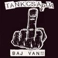 Tankcsapda - Baj van!! (2002)