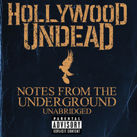 Hollywood Undead - Notes from the Underground (2013)