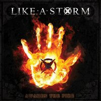 Like A Storm - Awaken The Fire (2015)