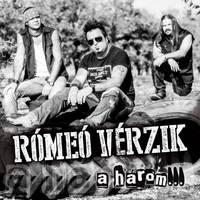 Rómeó Vérzik - A három... (2013)