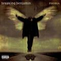 Breaking Benjamin - Phobia (2006)