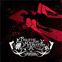 Bullet for my Valentine - The Poison (2005)
