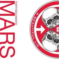 30 Seconds To Mars - A Beautiful Lie (2005)