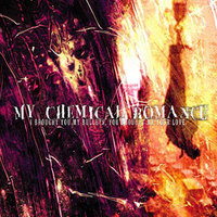 My Chemical Romance - I Brought You My Bullets... (2002)