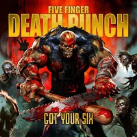 Five Finger Death Punch - Got Your Six (2015)