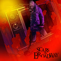 Scars on Broadway - Scars on Broadway (2008)