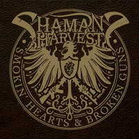 Shaman's Harvest - Smokin' Hearts & Broken Guns (2014)