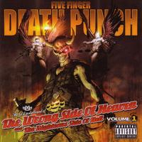 Five Finger Death Punch - The Wrong Side of Heaven And The Righteous Side of Hell Vol.1 (2013)