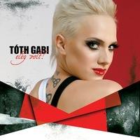 Tóth Gabi - Elég volt! (2010)