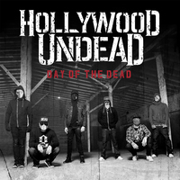 Hollywood Undead - Day of the Dead (2015)