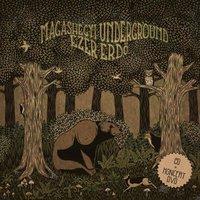 Magashegyi Underground - Ezer erdő (2010)