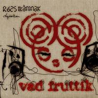 Vad Fruttik - Rózsikámnak digitálisan (2006)