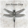 Anti Fitness Club - Metamorphosis (2012)