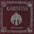 Kárpátia - Hősi énekek (2005)