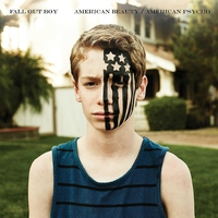 Fall Out Boy - American Beauty / American Psycho (2015)