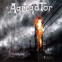 Agregator - Szürkület (2006)