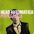 Head Automatica - Popaganda (2006)