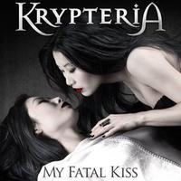 Krypteria - My Fatal Kiss (2009)