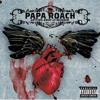 Papa Roach - Getting away with murder (2004)