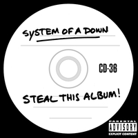 System of a Down - Steal This Album! (2002)