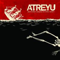 Atreyu - Lead Sails Paper Anchor (2007)