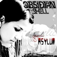 Obsidian Shell - Angelic Asylum (2010)
