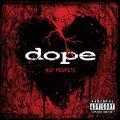 Dope - No Regrets (2009)