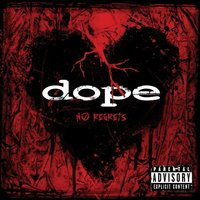 Dope - No Regrets (2009)