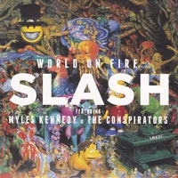 Slash ft. Myles Kennedy & The Conspirators - World on Fire (2014)