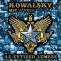 Kowalsky meg a Vega - Az évtized lemeze (2011)