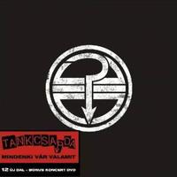 Tankcsapda - Mindenki vár valamit (2006)