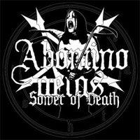 Abomino Aetas - Sower of Death