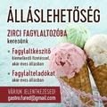 Fagylaltkészítőt, fagylalteladót keresnek Zircre