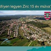 Milyen legyen Zirc 15 év múlva? - Frissítés!