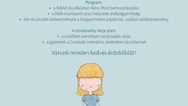 """""""Anya dolgozni megy! Balaton Nóra-Pont tájékoztatói programja"""