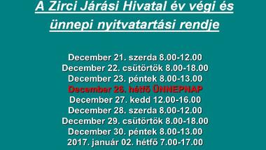 A Zirci Járási Hivatal év végi és ünnepi nyitvatartási rendje