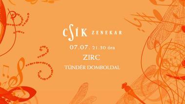 Csík zenekar - 2017.07.07-én, a Zirci Buliban