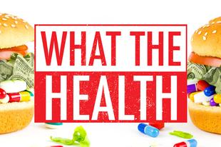 Filmajánló: What the Health