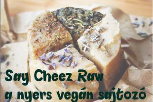 Say Cheez Raw a vegán sajtozó