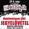 Tankcsapda mobiltelefonos sms JEGYELŐVÉTEL!