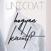 UNICOAT-Hogyan készült?