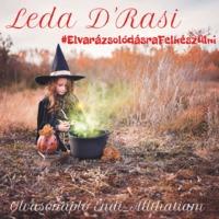Leda D'Rasi #ElvarázsolódásraFelkészülni