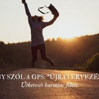 """Így szól a GPS: """"Újratervezés!"""