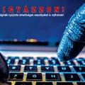 Fontos tanácsok, hogy ne válj internetes csalók áldozatává!