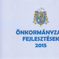 Közel 300 millió forintnyi terven felüli fejlesztés Bicskén 2015-ben!